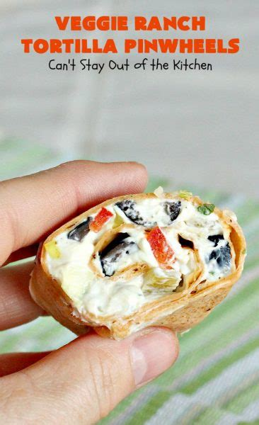 green chili cream cheese tortilla pinwheels veggie ranch tortilla pinwheels can t stay out of the