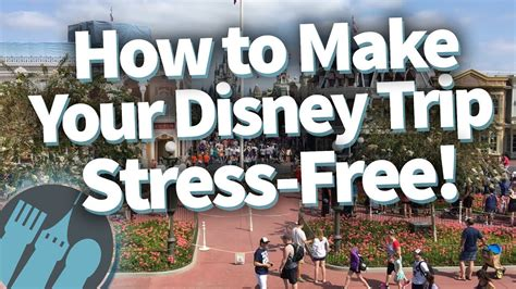 how to a stress free how to make your disney trip stress free tell me how