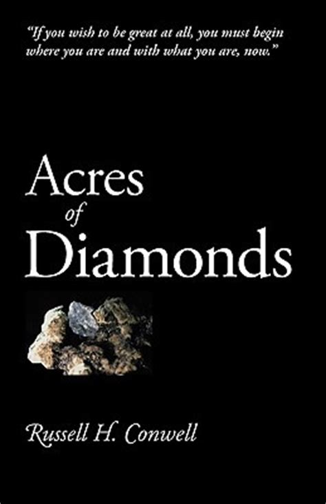acres of diamonds books acres of diamonds by h conwell reviews