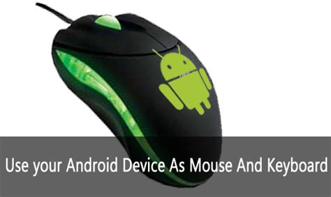 use android as how to use android phone as mouse to your pc laptop techiesprout