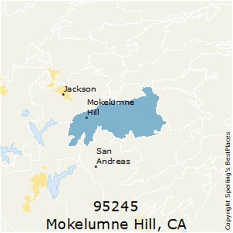 hill ca zip best places to live in mokelumne hill zip 95245 california