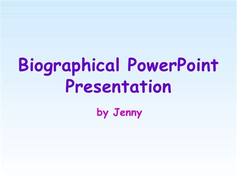 biography text presentation biographical powerpoint
