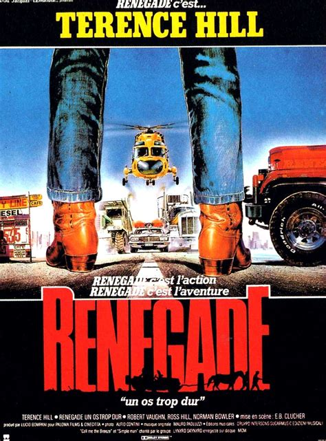 se filmer renegades film renegatul renegade they call me renegade they