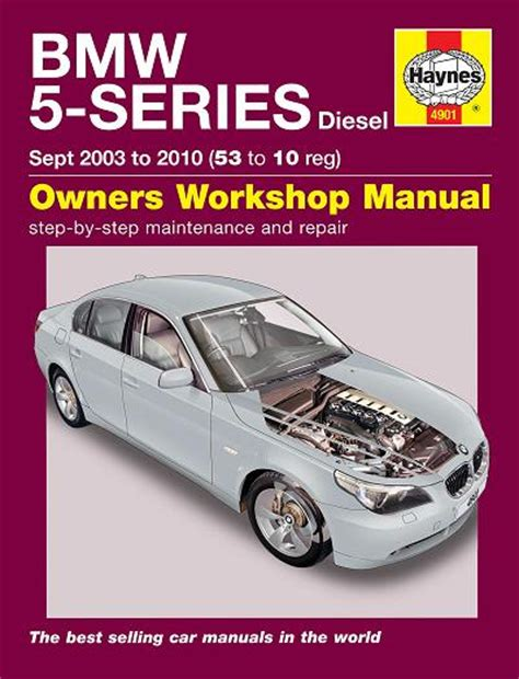 car repair manuals download 2001 bmw 5 series instrument cluster 2003 2010 bmw 5 series sedan touring 4 6 cylinder turbo diesel engines haynes repair manual