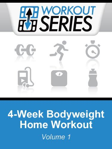 4 week bodyweight home workout workout series book 1