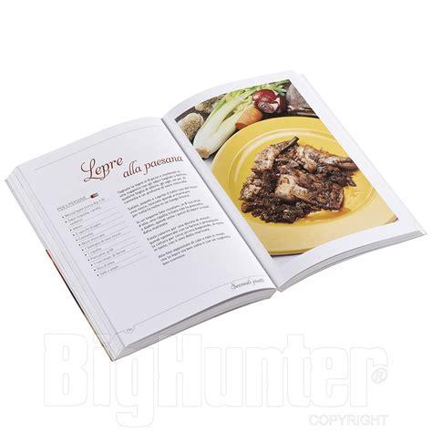 ricette della cucina toscana libro ricette della cucina toscana paolo petroni giunti