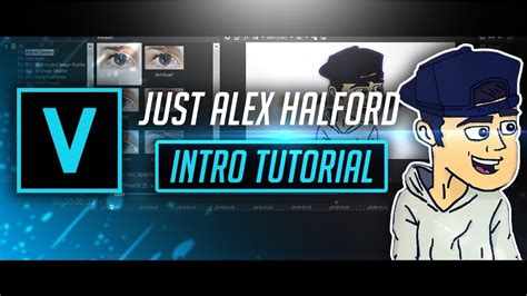 vegas pro intro tutorial vegas pro 15 justalexhalford intro tutorial youtube