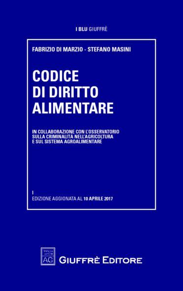 diritto alimentare giurisprudenza e diritto codice di diritto alimentare di