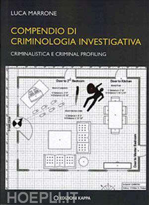 libreria kappa psicologia compendio di criminologia investigativa marrone luca