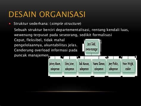 desain struktur organisasi birokrasi alat bantu mengu mata kuliah perilaku organisasi 4