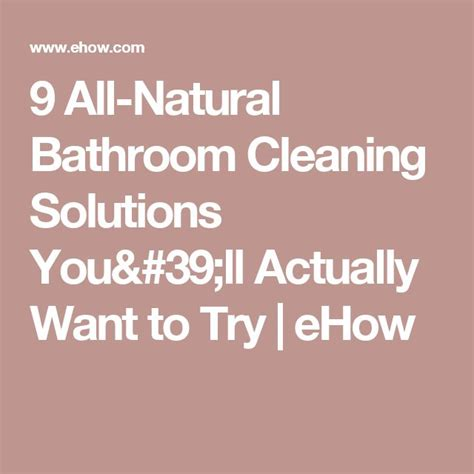 natural ways to clean bathroom 333 best images about cleaning tips on pinterest see