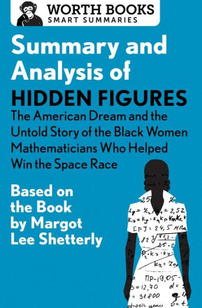 hidden figures the untold 0008201323 summary and analysis of hidden figures the american dream and the untold story of the black