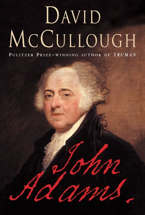 biography book publishers list john adams by david mccullough first edition 2001