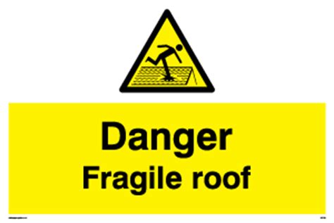 Does A Criminal Trespass Warning Go On Your Record Fragile Roof Signs Recommended For All Roof Types Safety Signs