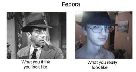 Fedora Guy Meme - 20 things men over 30 should never wear