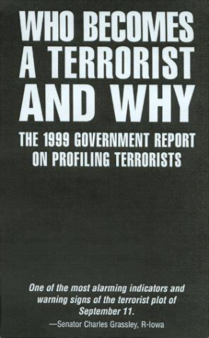 who becomes a terrorist and why the psychology and sociology of terrorism books who becomes a terrorist and why the 1999 government