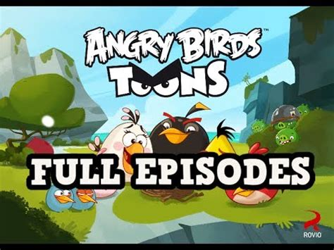 angry birds toons full episodes 2hours 26minutes youtube
