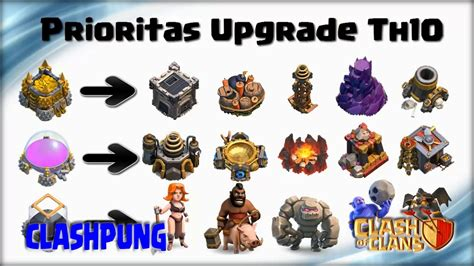 clash of clans upgrade order and priority guide upgrade guide priority at th10 clash of clans clash of