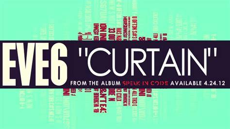 Eve 6 Curtain Youtube