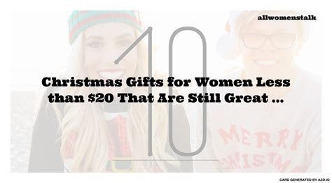 top gifts for women in their 20s 10 gifts for less than 20 that are still great