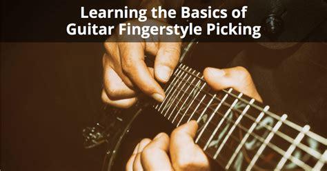 fingerstyle basic tutorial guitar fingerstyle picking learning the basics