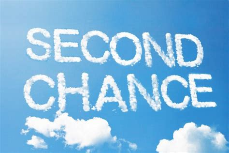 second chance a second chance leadtoday
