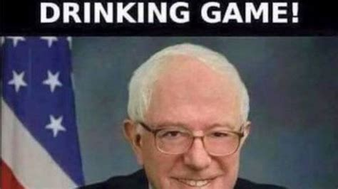 Drinking Game Meme - meme reveals hilarious official bernie sanders drinking game