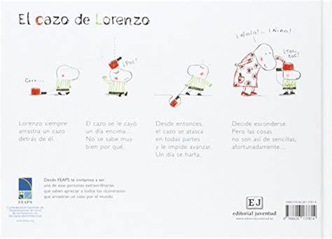 el cazo de lorenzo 8426137814 libro el cazo de lorenzo di isabelle carrier