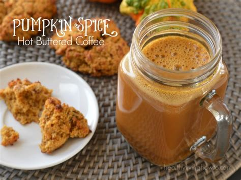 pumpkin spice for coffee pumpkin spice hot buttered coffee