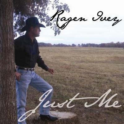 Ragen Ivey   Country Music Singer   Huntsville, Alabama