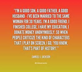 Good son a good father a good husband i ve been married to
