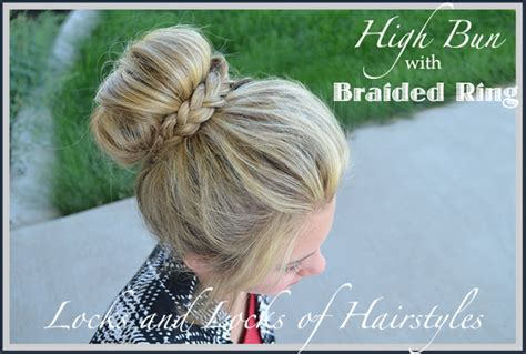 easy sock bun with braid locks and locks of hairstyles and easy tutorials high bun with a braided ring