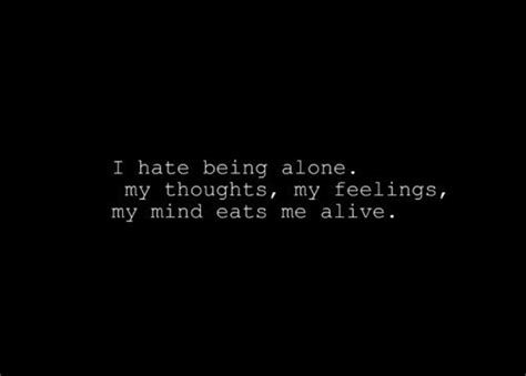 Feeling Alone Quotes Quotes About Feeling Alone Quotesgram