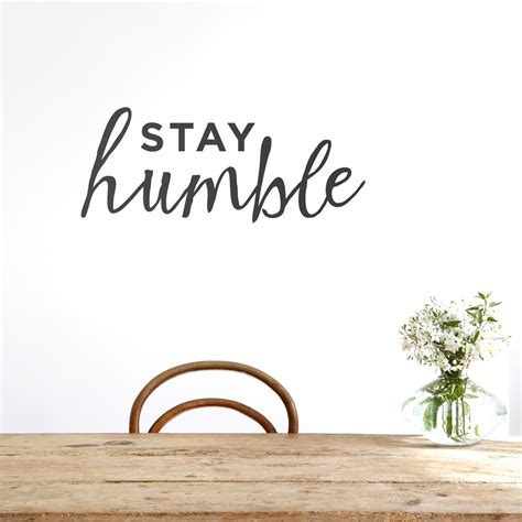 stay humble quotes stay humble wall quote decal