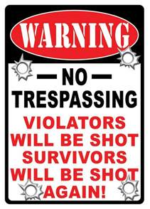 Redneck Home Decor Re1525 Warning No Trespassing Western Tin Sign