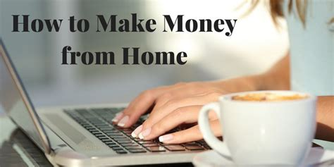 How To Work From Home And Make Money Online - how to make money from home