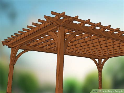 buy a pergola how to buy a pergola with pictures wikihow