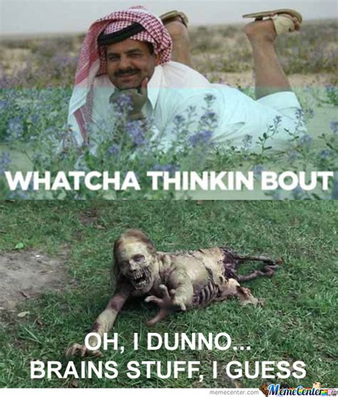 Whatcha Thinkin About Meme - whatcha thinkin bout by evilunicorn meme center