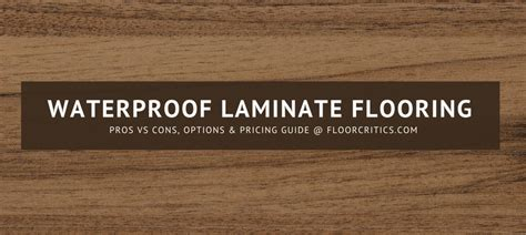 Waterproof Laminate Flooring Review   2019 Pros, Cons
