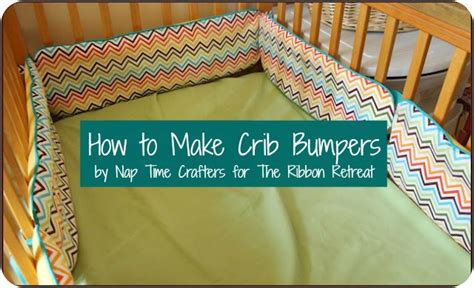 How To Make Crib Bumper Pads by Sweet Baby Archives Page 2 Of 6 The Ribbon Retreat