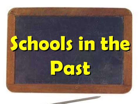 in school schools in the past