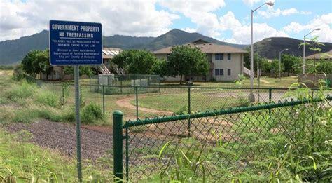 state considers leeward oahu property  site  homeless