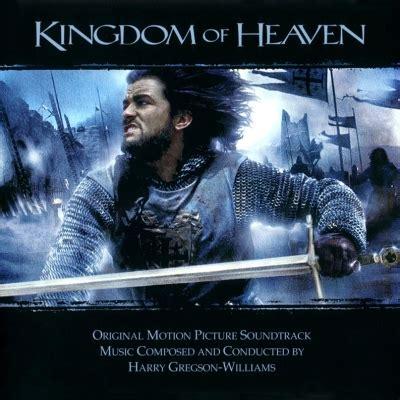 film kolosal kingdom of heaven kingdom of heaven soundtrack by harry gregson williams