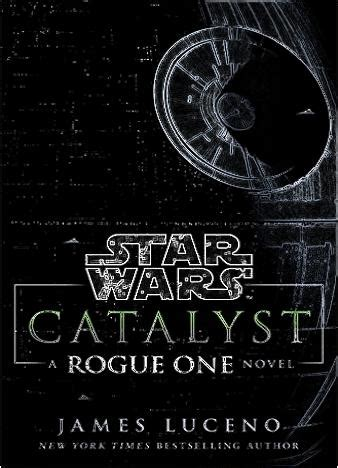 star wars catalyst a epub us catalyst star wars a rogue one novel