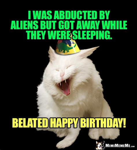 belated birthday meme happy belated birthday meme