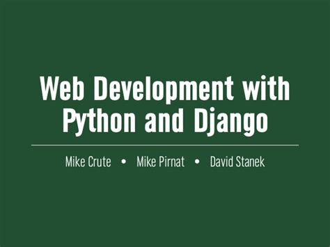 django tutorial for beginners ppt web development with python and django