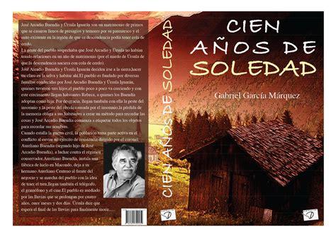 imagenes literarias de cien años de soledad carlos10g cien a 241 os de soledad