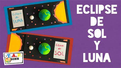 Como Hacer Una Maqueta Del Ecplise Solar Y Lunar | como hacer una maqueta del eclipse solar y lunar tap