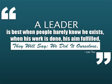great leadership quotes great leaders are almost always