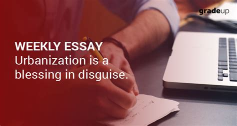 Blessing In Disguise Essay by Weekly Essay Empowerment A Distant